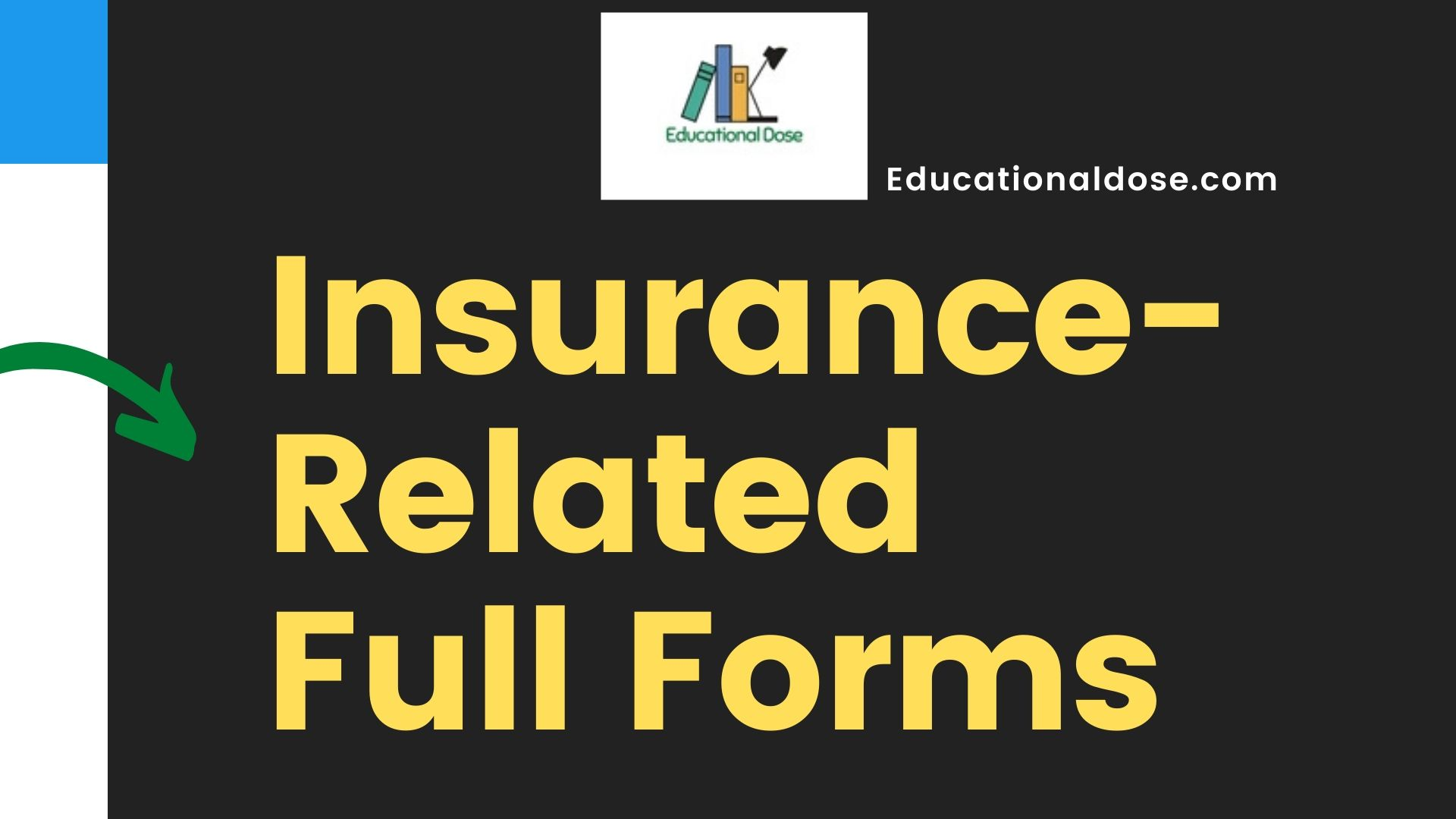 Insurance-Related Full Forms